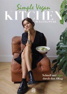 Simple Vegan Kitchen/Susanna Wurz