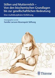 Stillen und Muttermilch, Larsson-Rosenquist Stiftung