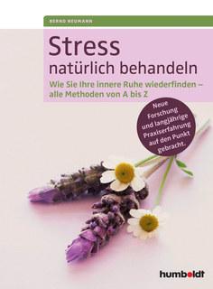Stress natürlich behandeln - Mängelexemplar/Bernd Neumann