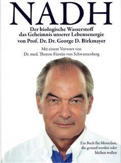 NADH - Der biologische Wasserstoff/George Birkmayer