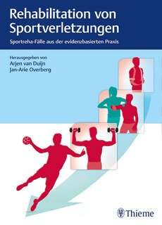 Rehabilitation von Sportverletzungen/Arjen van Duijin