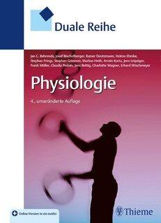 Duale Reihe Physiologie, Behrends /  Bischofberger / Deutzmann /  Ehmke / Frings