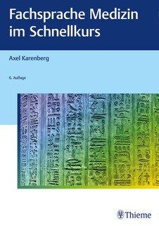 Fachsprache Medizin im Schnellkurs/Axel Karenberg