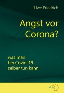 Angst vor Corona?/Uwe Friedrich