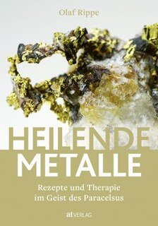 Heilende Metalle/Olaf Rippe