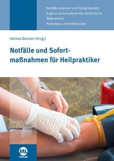 Notfälle und Sofortmaßnahmen für Heilpraktiker - Mängelexemplar/Helmut Deinzer