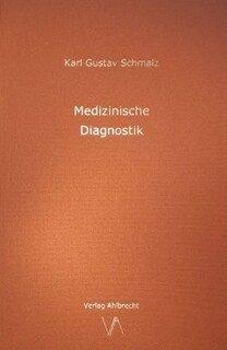 Medizinische Diagnostik - Mängelexemplar, Karl Gustav Schmalz