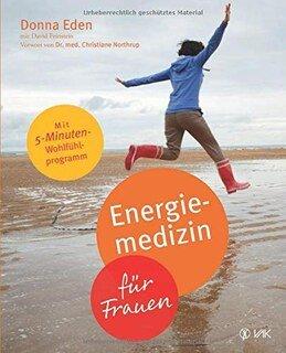 Energiemedizin für Frauen, Eden, D. / Feinstein, D.