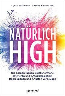 Natürlich high/Kaufmann, K. / Kaufmann, S.