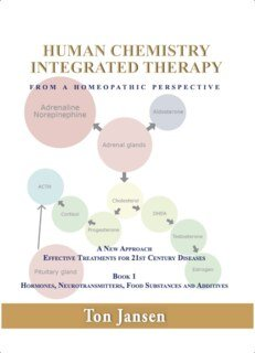 Human Chemistry - Integrated Therapy from a Homeopathic Perspective/Ton Jansen