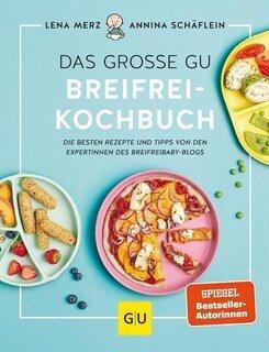 Das große GU Breifrei-Kochbuch/Merz, Lena / Schäflein, Annina