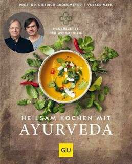Heilsam kochen mit Ayurveda/Dietrich Grönemeyer / Volker Mehl