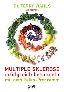 Multiple Sklerose erfolgreich behandeln - mit dem Paläo-Programm - Mängelexemplar/Eve Adamson / Terry Wahls