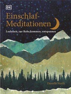 Einschlaf-Meditationen/Danielle North
