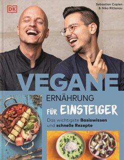 Vegane Ernährung für Einsteiger/Niko Rittenau / Sebastian Copien