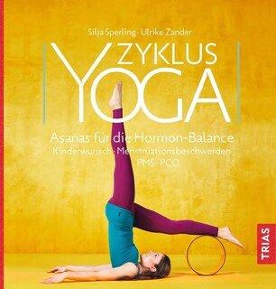 Zyklus-Yoga/Silja Sperling / Ulrike Zander