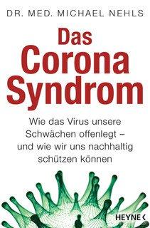 Das Corona-Syndrom/Michael Nehls