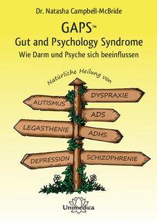 GAPS - Gut and Psychology Syndrome - Mängelexemplar/Natasha Campbell-McBride
