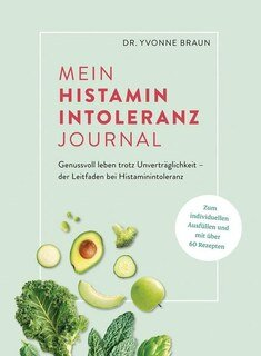 Mein Histaminintoleranz-Journal, Katharina Bachmann