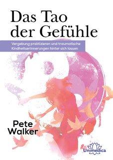Das Tao der Gefühle - Mängelexemplar/Pete Walker