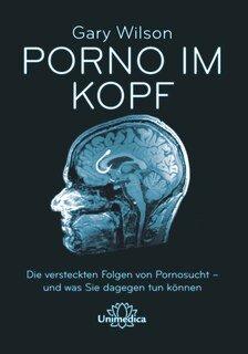 Porno im Kopf - Mängelexemplar/Gary Wilson