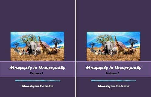 Mammals In Homeopathy (2 volume set), Dr. Ghanshyam  Kalathia