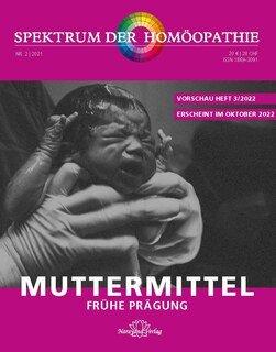 Spektrum der Homöopathie 2022-3, Muttermittel, Narayana Verlag