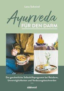 Ayurveda für den Darm/Lena Schwind