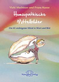 Homöopathische Mittelbilder -  Vicki Mathison / Frans Kusse