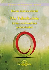 Die Tuberkulinie - Echtes von Unechtem unterscheiden -  Rosina Sonnenschmidt