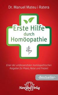 Erste Hilfe durch Homöopathie - Manuel Mateu i Ratera