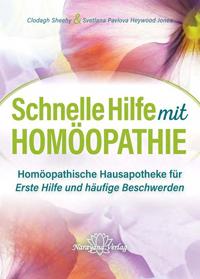 Schnelle Hilfe mit Homöopathie - Svetlana Pavlova / Clodagh Sheehy