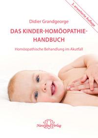 Das Kinder-Homöopathie-Handbuch - Didier Grandgeorge