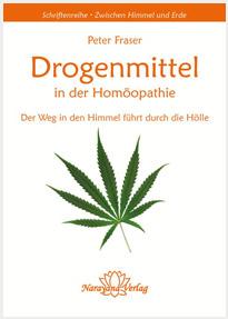 Drogenmittel in der Homöopathie - Peter Fraser