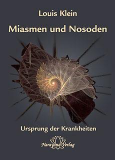 Miasmen und Nosoden - Louis Klein